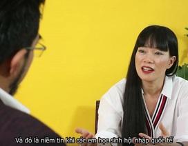 """Thạc sỹ Harvard: """"Chúng tôi muốn học sinh Việt Nam ở đâu cũng thành công"""""""
