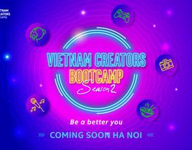"""Vietnam Creators Bootcamp mùa 2: Cơ hội trở thành """"Creator"""" chuyên nghiệp dành cho các bạn trẻ yêu thích sáng tạo nội dung"""