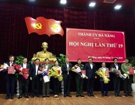 Ban Bí thư chỉ định 8 Thành uỷ viên mới của Đà Nẵng