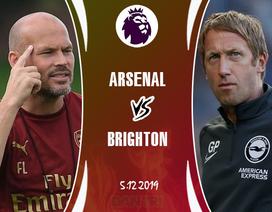 """Arsenal - Brighton: Cơ hội tìm """"bộ mặt mới"""""""