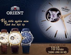 Thể hiện tình yêu Hà Nội với đồng hồ Orient 1010