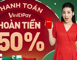 Đón Giáng sinh, nhận hoàn tiền 50% cùng bộ ưu đãi lên đến 500.000VNĐ từ VinID Pay