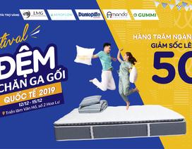 """""""Bão giá"""" tại Festival Đệm & Chăn Ga Gối Quốc tế 2019"""