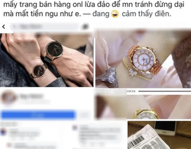 """Cô gái """"khóc thét"""" vì mua đồng hồ """"sang chảnh"""", nhận về đồng hồ... nhựa (!?)"""
