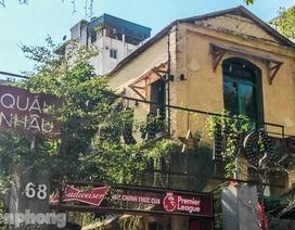 Biệt thự cổ Hà Nội thi nhau thành nhà hàng, quán nhậu