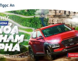 Lái thử Hyundai Kona - Thỏa khám phá cùng Hyundai Ngọc An
