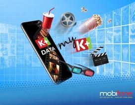 Giải trí cùng kho phim, video clip đặc sắc với K+ Data của MobiFone