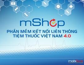 Quản lý cửa hàng, nhà hàng dễ dàng với mShop của MobiFone