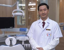 PGS TS Nguyễn Phú Thắng - Trách nhiệm, lương tâm nha sĩ Việt