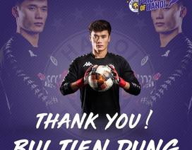 Thủ thành Bùi Tiến Dũng viết tâm thư cảm ơn CLB Hà Nội