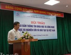 Bảo đảm thông tin khoa học và công nghệ phục vụ nghiên cứu và đào tạo tại Việt Nam