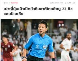 Báo Thái Lan mừng vì trọng tài Nhật Bản bắt chính trận mở màn với Bahrain