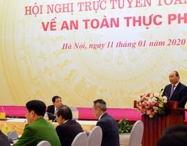 Thủ tướng: Phải xử lý nghiêm, không bỏ qua vụ việc vi phạm vệ sinh an toàn thực phẩm