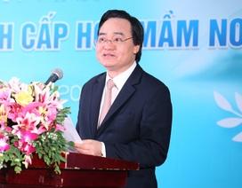 """Bộ trưởng Phùng Xuân Nhạ: """"Nghề giáo viên mầm non áp lực nhất nhưng đời sống còn khó khăn"""""""