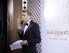 Robb Report Best of the Best Awards 2019 vinh danh những thương hiệu cao cấp trong năm