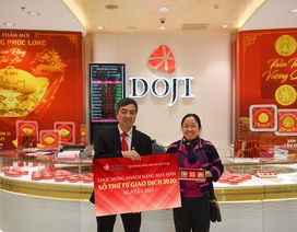 Ngày đặc biệt trong năm: DOJI tặng 2 chỉ vàng cho khách hàng may mắn
