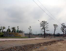 """Bí thư Hà Tĩnh chỉ đạo làm rõ dự án Thiên Lộc Complex """"đầu voi, đuôi chuột"""""""