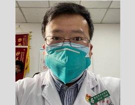 """Dân mạng Trung Quốc """"dậy sóng"""" sau cái chết của bác sĩ phát hiện nCoV"""