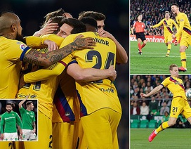 Betis 2-3 Barcelona: Chiến thắng nghẹt thở