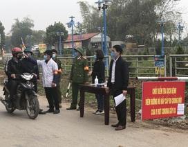 """Vĩnh Phúc lập 8 chốt kiểm soát tại """"tâm dịch"""" corona Bình Xuyên"""