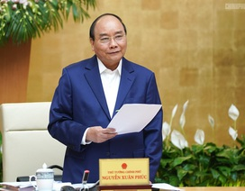 Thủ tướng: Bộ trưởng, Thủ trưởng cơ quan tạm hoãn đi công tác nước ngoài!
