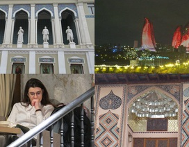 """Vẻ đẹp ấn tượng của Azerbaijan - """"viên ngọc"""" trên giao điểm Á - Âu"""