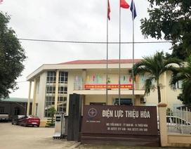 Giám đốc điện lực huyện bị cách chức vì dính nhiều sai phạm