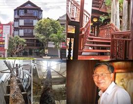 Chuỗi ngày không ngủ của ông chủ ngôi nhà gỗ 30 tỷ vừa tậu cặp cây khủng