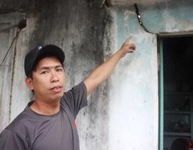 Hàng trăm ngôi nhà ven dự án bị nứt toác, dân nơm nớp lo sập nhà