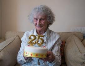 Đón sinh nhật lần thứ 25... ở tuổi 100