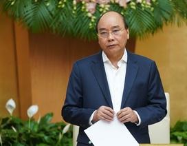 Thủ tướng: Sẵn sàng hy sinh lợi ích kinh tế vì sức khỏe nhân dân
