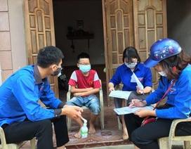 Nghệ An: Đoàn viên thanh niên gõ cửa từng nhà tuyên truyền khai báo y tế