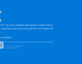"""Windows 10 gặp lỗi """"màn hình xanh"""" sau khi cập nhật"""