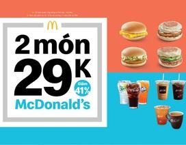 Ưu đãi 41% từ McDonald's với combo 2 món ăn sáng 29k, ăn xế 39k!