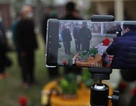 """Dịch vụ phát sóng trực tiếp đám tang """"lên ngôi"""" trong mùa dịch Covid-19"""