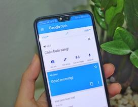 Điện thoại Android đã có thể phiên âm thời gian thực bằng Google Translate