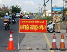 Thừa Thiên Huế, Cà Mau lập chốt kiểm dịch Covid-19 ra vào tỉnh