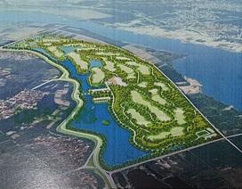 Bộ Nông nghiệp có ý kiến gì về dự án sân golf cạnh sông Đuống?