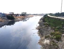 """Sông Cầu """"giãy chết"""", Sở tài nguyên báo cáo """"nóng"""" Chủ tịch tỉnh Bắc Giang"""