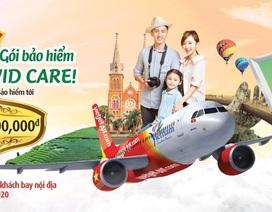 Vietjet tặng gói bảo hiểm Covid-19 mang tên Sky Covid Care lên tới 200 triệu đồng cho mọi hành khách