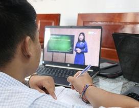 Đắk Nông sẽ đánh giá kết quả học trực tuyến khi học sinh trở lại trường
