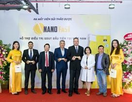 Ra mắt Nano fast viên sủi gout thảo dược đầu tiên tại Việt Nam