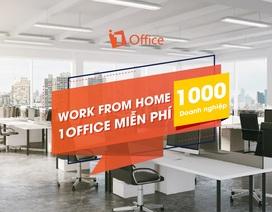 1Office tặng gói hỗ trợ cho 1.000 doanh nghiệp giữa đại dịch COVID-19
