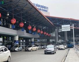 Không thu tiền xe vào sân bay đón/trả khách dưới 10 phút
