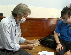 TPHCM: Gần 53.000 người đã nhận lương hưu, trợ cấp BHXH tháng 4, 5 tại nhà