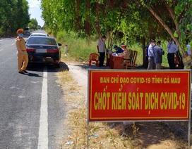 Chủ tịch Cà Mau: Tuyệt đối không để dân lơ là phòng chống dịch Covid-19