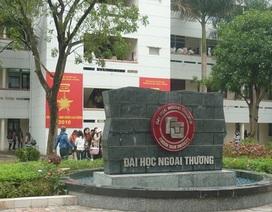 ĐH Ngoại thương sẽ phối hợp với ĐH Quốc gia Hà Nội tổ chức kỳ thi riêng