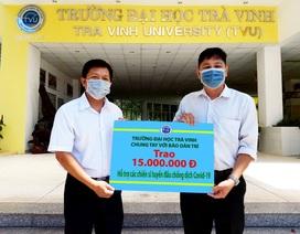 """Đại học Trà Vinh ủng hộ tuyến đầu chống """"giặc"""" Covid - 19, 15 triệu đồng"""