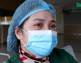 Nữ điều dưỡng tuyến đầu chống dịch và những lần lòng quặn thắt vì xa con