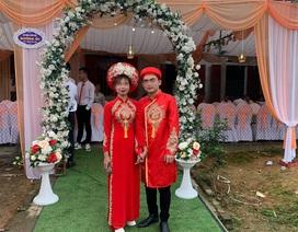 Cặp đôi kết hôn sau 18 ngày quen trên mạng: Nhà gái bất ngờ hủy đám cưới